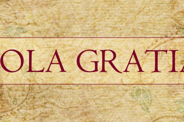 sola gratia